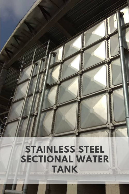 Stainless Steel Section Water Tank Manufacturer | Water Tank Manufacturer Malaysia