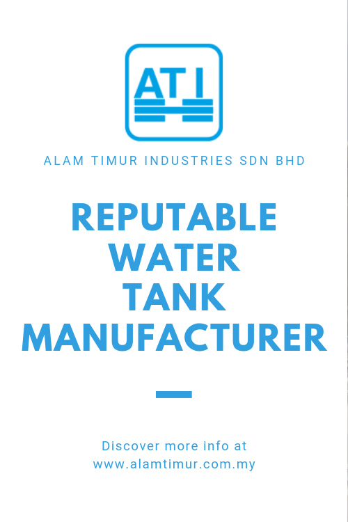 Reputable Water Tank Manufacturer in Malaysia And South East Asia